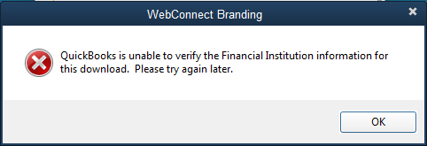QuickBooks is unable to verify the financial institution information for this download